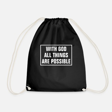 Religious In God All Things Are Possible - Christian - Drawstring Bag