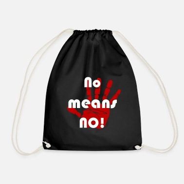Meaning No means no - Drawstring Bag
