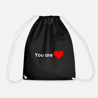 You are love - Drawstring Bag