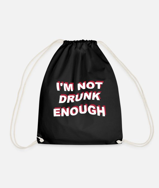 Guiding Bags & Backpacks - i'm not drunk enough 2 - Drawstring Bag black