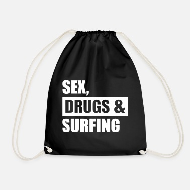 Sex On The Beach Sex Drugs Surfing - Drawstring Bag