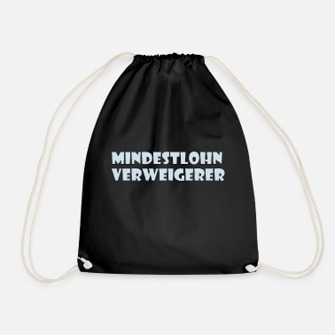 Minimum minimum wage - Drawstring Bag