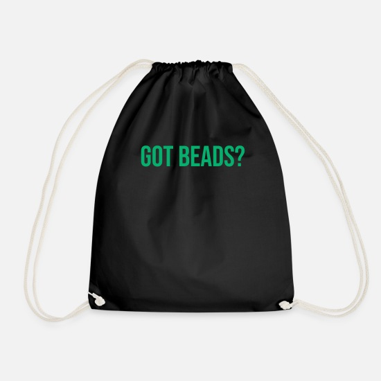 Birthday Bags & Backpacks - Got Beads? Mardi Gras Gift For Festival Carnival - Drawstring Bag black