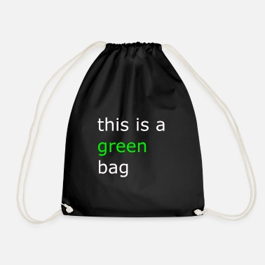 green bag - Drawstring Bag