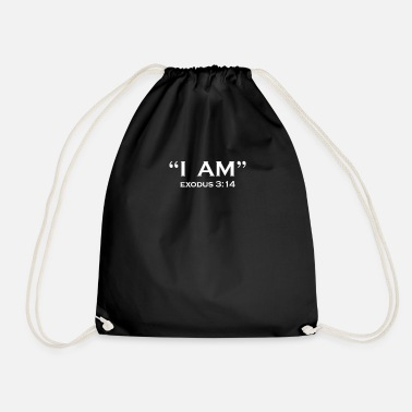 Christian I AM EXODUS 3:14 I AM CHRISTIANITY BIBLE GOD - Drawstring Bag