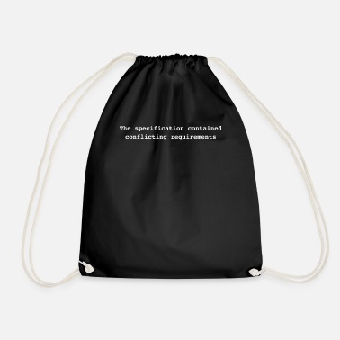 Conflict The specification contained conflicting requiremen - Drawstring Bag