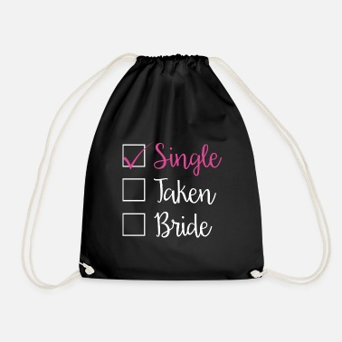 Single SINGLE - SINGLE TAKEN BRIDE (w) - Sac à dos cordon