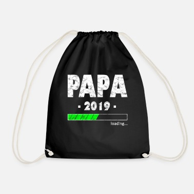 Proud Dad 2019 Loading Shirt Father Gift Idea - Drawstring Bag