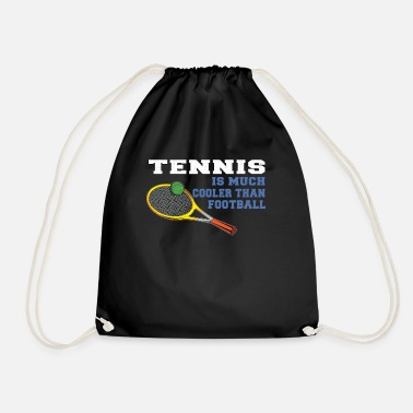 Tennis Tennis funny saying Soccer Gift - Drawstring Bag