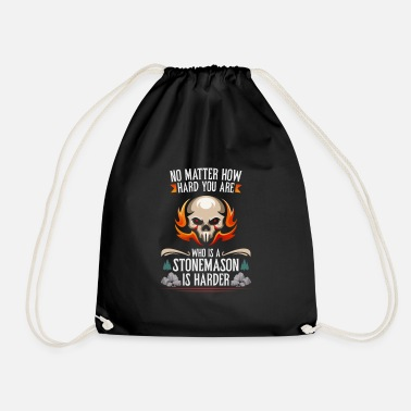 Stone Age No matter how tough you are a stonemason - Drawstring Bag