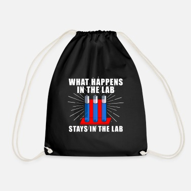 Lab What Happens In The Lab Stays In The Lab - Drawstring Bag