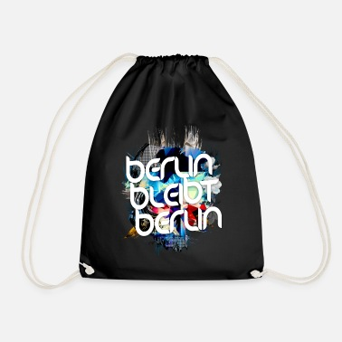 Berlin Berlin remains Berlin - For Berliners - Drawstring Bag