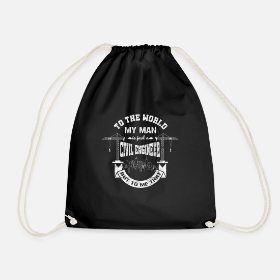 Gift Idea Bags & Backpacks - My Man Is Just A Civil Engineer - Drawstring Bag black