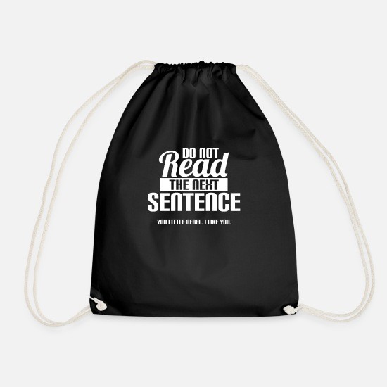 Ready Bags & Backpacks - Do Not Read The Next Sentence - Drawstring Bag black