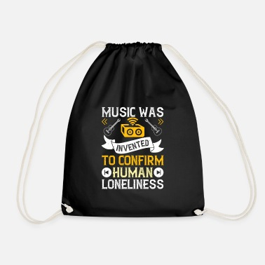 Play Music was invented for human loneliness - Drawstring Bag