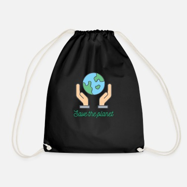 Save Planet - Save the planet - Drawstring Bag