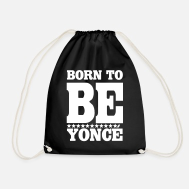 Born Born to - Drawstring Bag