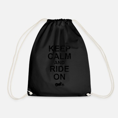 Keep Calm And Ride On - Motorcycle - Drawstring Bag