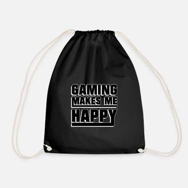 Game Gaming makes me happy - Drawstring Bag