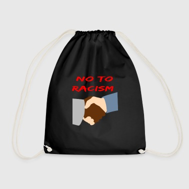 No To Racism - No to racism - Drawstring Bag