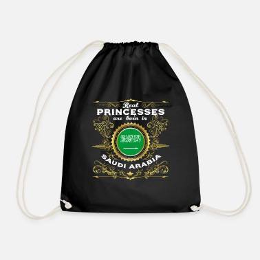 Arabia PRINCESS PRINCESS QUEEN BORN SAUDI ARABIA - Drawstring Bag