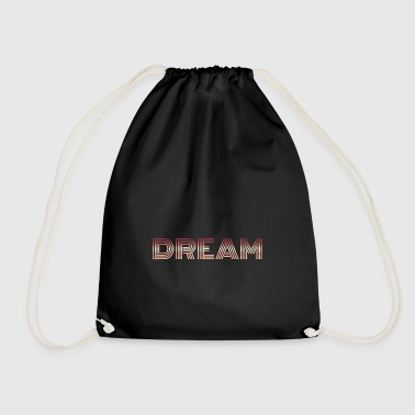 Dream dream dream - Drawstring Bag