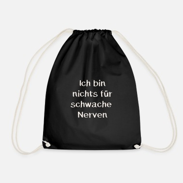 Schmo I AM NOTHING FOR WEAK NERVES - Drawstring Bag