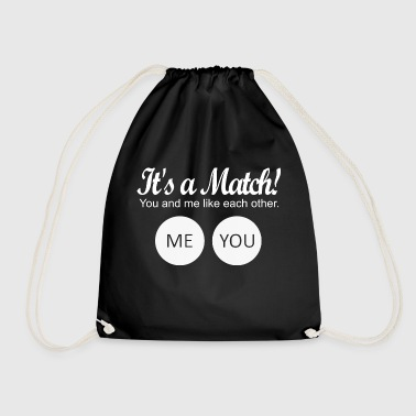 It's a match! - Drawstring Bag