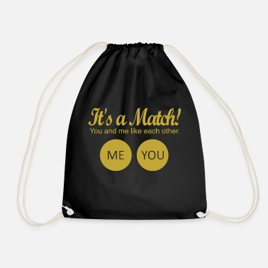Match It's a match! - Drawstring Bag