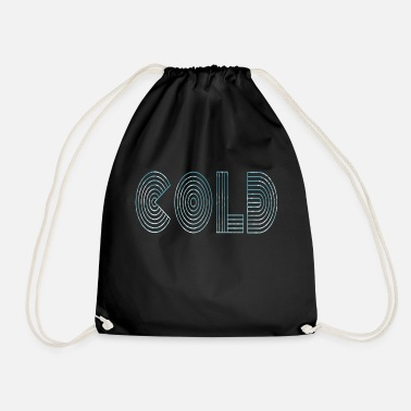 Cold Cold cold - Drawstring Bag