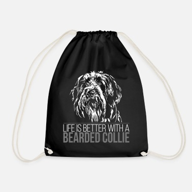 Bearded Collie BEARDED COLLIE Life is better - Drawstring Bag