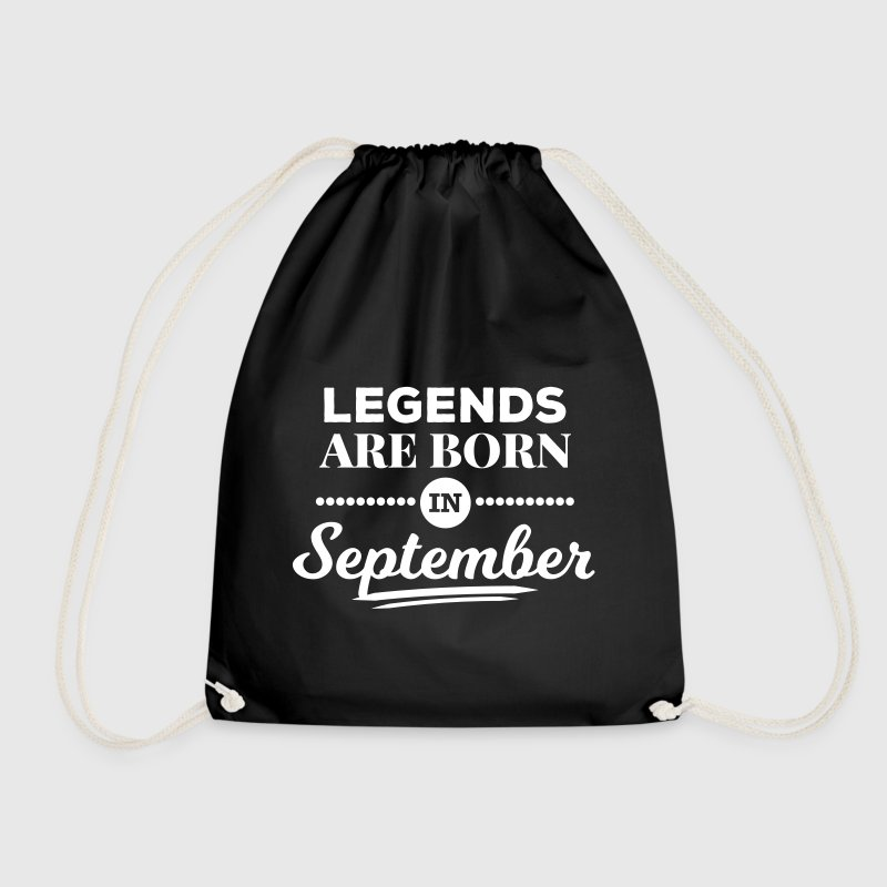 legends are born in september Geburtstag Spruch - Turnbeutel