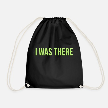 Was i was there - Sac à dos cordon