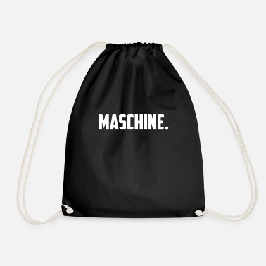 Machine machine - Drawstring Bag