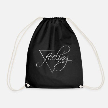 Feeling Feeling feeling - Drawstring Bag