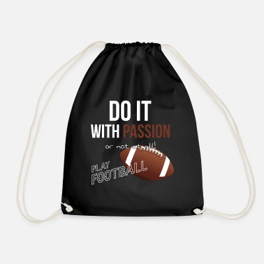 Sport American football is passionate about sports - Drawstring Bag