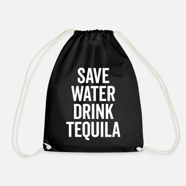 Tequila Drink Tequila Funny Quote - Mochila saco