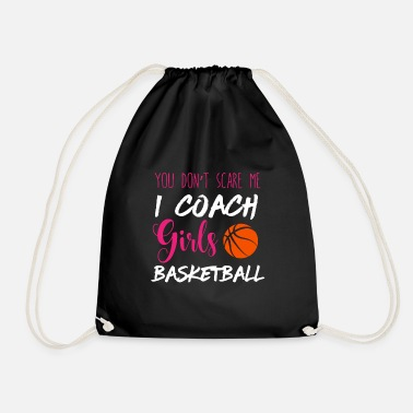 Non mi spaventa I Coach Girls Basketball Ball - Sacca sportiva