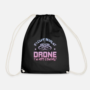 Drone funny drones sayings - Drawstring Bag