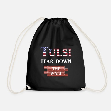 Republicans Tulsi Gabbard Tear Down The Wall US Election 2020 - Drawstring Bag