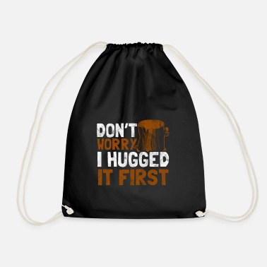 Woodcutter Shirt for woodcutter as a gift - hug - Drawstring Bag