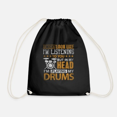 Drummer In My Head I'm Playing My Drums T Shirt Gift - Drawstring Bag