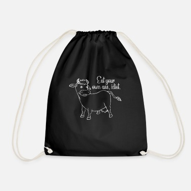 Vegan Idiots Eat Your Own Ass Idiot! Gift Vegan Shirt - Drawstring Bag