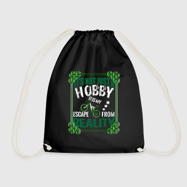 It's not just a hobby - Drawstring Bag