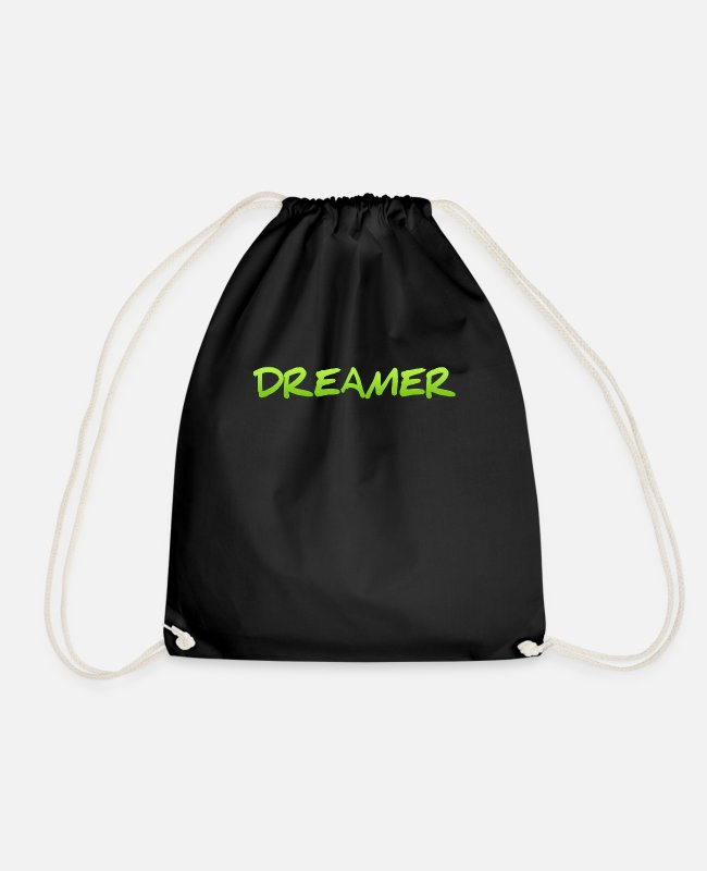 Bed Bags & Backpacks - Dreamer Dreaming Sleeping Hope Confidence Shirt - Drawstring Bag black