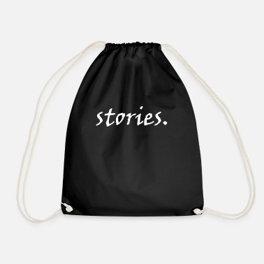 Story stories. - Drawstring Bag