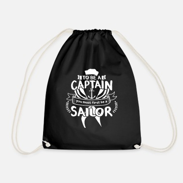 Captain To be a Captain ... - Drawstring Bag