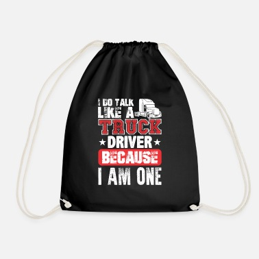Semitruck I Do Talk Like A Truck Driver Because I Am One - Drawstring Bag