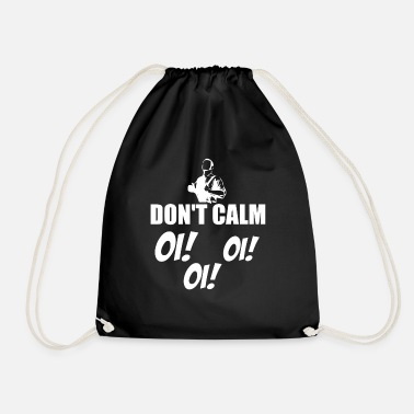Skingirl Do not calm - Oi, oi, oi Skindhead Skingirl - Drawstring Bag