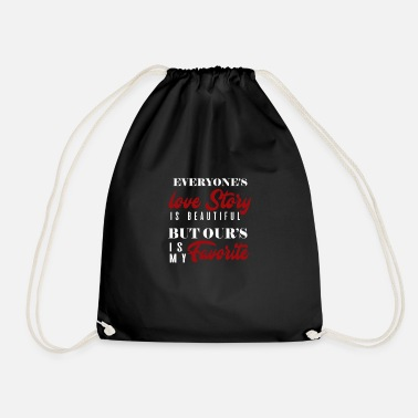 Loving Comment Day Every day love story is beautiful, but ours - Drawstring Bag